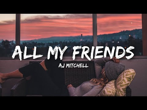 Aj Mitchell All My Friends