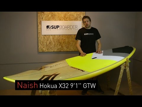 "SUP Review – 2016 Naish Hokua X32 9'1"" / Surf SUP"