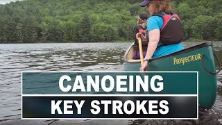 How To Canoe   3 Key Strokes All Paddlers Should Know