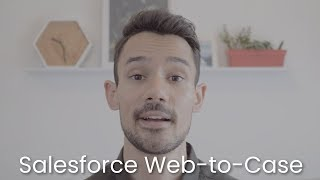 Salesforce Web-to-Case in under 5 Minutes