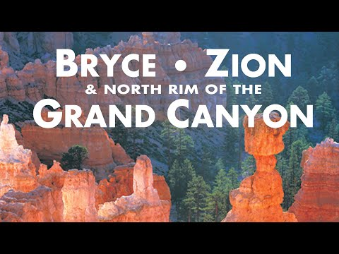 Bryce, Zion & The North Rim of the Grand Canyon