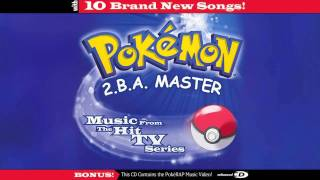 Pokémon Theme (By Jason Paige) - Pokémon 2.B.A. Master