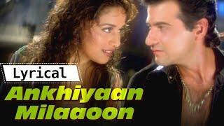 Akhiyaan Milaoon Kabhi Akhiyaan Churao with Lyrics   Raja  Madhuri Dixit,Sanjay Kapoor  Lyrical Song