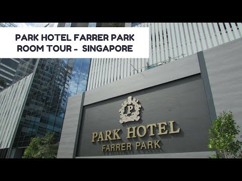 Park Hotel Farrer Park SINGAPORE Review K Around the World –