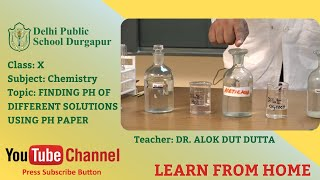 Class X   TOPIC: FINDING PH OF DIFFERENT SOLUTIONS USING PH PAPER   Chemistry   Lab   DPS Durgapur