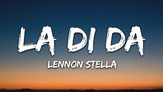 Lennon Stella   La Di Da (Lyrics)