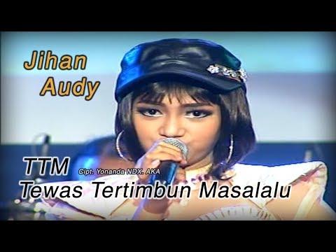 Jihan Audy -  TTM (Tewas Tertimbun Masa Lalu) [Official]
