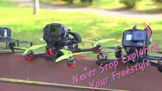 Never Stop Exploring - Your FPV Free Style!!