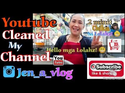Youtube clean my channel /(tagalog) #2minitchika!