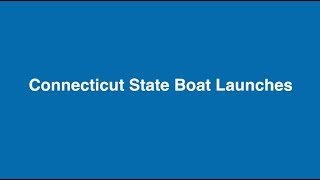 CT State Boat Launches