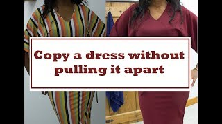 Copy and sew a dress without pulling it apart