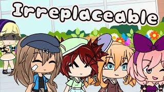 Irreplaceable //GLMM// Gacha Life Mini Movie