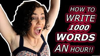 WRITE FASTER | How To WRITE 1000 WORDS In An HOUR!! (Camp NaNoWriMo Vlog  2019)