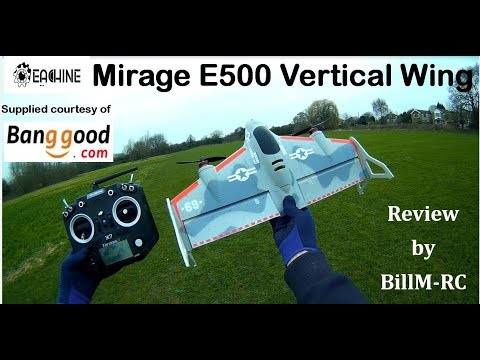 Eachine Mirage E500 Vertical Wing BNF Frsky setup & review