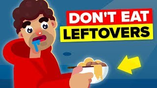 If You Eat Leftovers You Should Stop Doing It Right Now