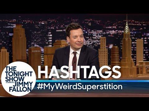 Hashtags: #MyWeirdSuperstition