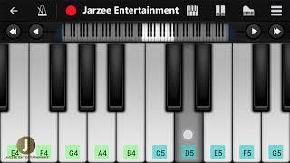 Tu Jaane Na Piano (Atif Aslam) | Easy Mobile Perfect Piano Tutorial | Jarzee Entertainment