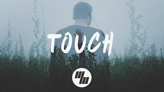 Kaivon - Touch (Lyrics / Lyric Video) feat. Pauline Herr