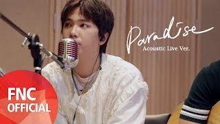 "Video thumbnail of ""FTISLAND – 'Paradise (Korean ver.)' Acoustic Live Ver."""