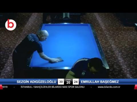 SEZGİN ADIGÜZELOĞLU & EMRULLAH BAŞEĞMEZ Bilardo Maçı - 2019 - TÜRKİYE 1.LİGİ-1.TUR