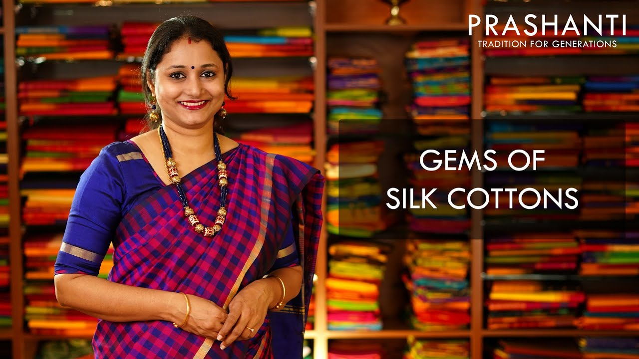"<p style=""color: red"">Video : </p>Gems of Silk Cottons 