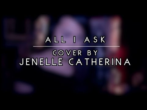 All I Ask - Adele (Cover)
