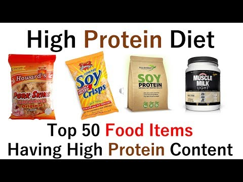 Top 50 Food Items Having High Protein Content: High Protein Diet