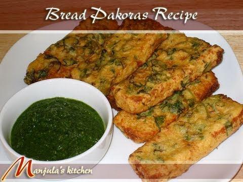 Bread Pakora Recipe by Manjula