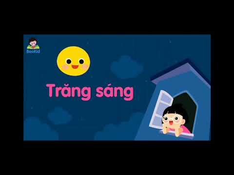 Dạy trẻ Mẫu giáo bé 3-4 tuổi đọc thơ bài: Trăng sáng