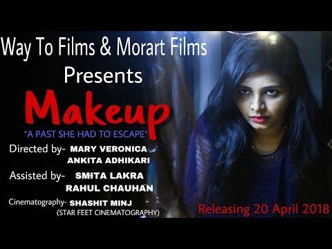 MAKEUP - Official Trailer