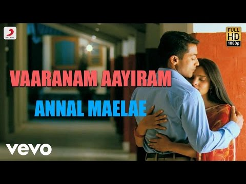 Annul Maelae Mp3 Song download from Vaaranam Aayiram ...