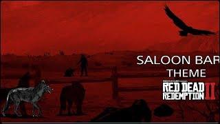 Red Dead Redemption 2 - Saloon bar theme/ost | Музыка из бара/пьянка в баре.