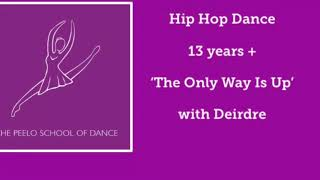 Hip Hop 'The Only Way is Up' 13 years + with Deirdre