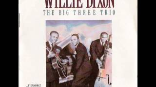 Willie Dixon & The Big Three Trio - Violent Love