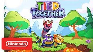 Tied Together - Launch Trailer - Nintendo Switch