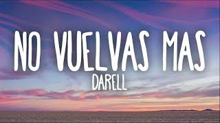 Darell   No Vuelvas Más (Letra)
