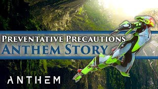 "Anthem - Story Mission Gameplay & Lore ""Preventative Precautions"" (SPOILERS)"