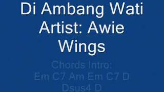Wings - Awie - Di Ambang Wati - Lyrics Chords (HQ)