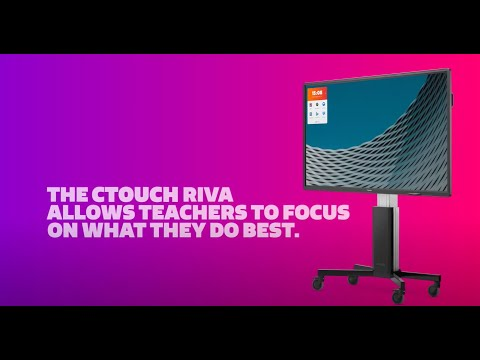 Be blown away by the CTOUCH Riva...