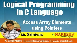 Access Array Elements using Pointers | Logical Programming in C | by Mr.Srinivas
