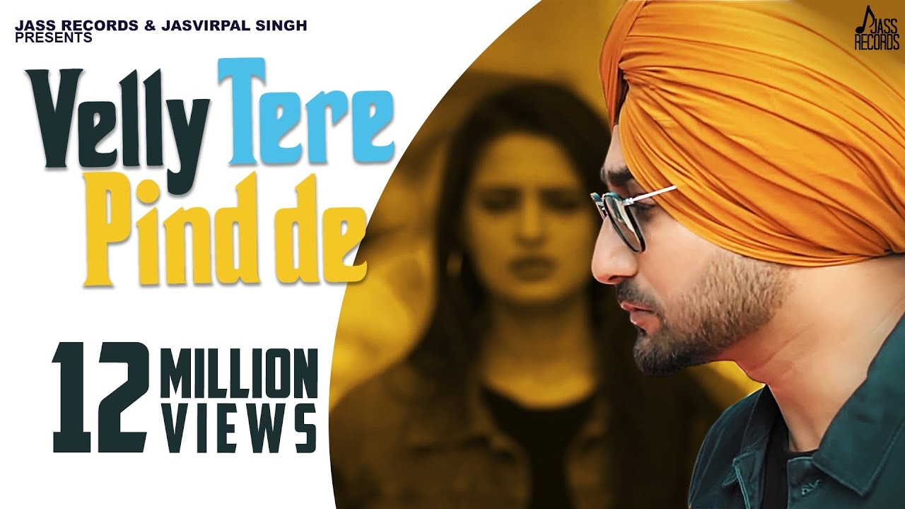 Velly Tere Pind De Lyrics for | Ranjit Bawa | Happy Raikoti
