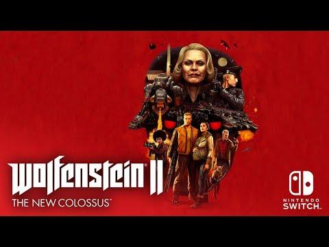 Trailer date de sortie Switch de Wolfenstein II : The New Colossus