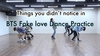 bts fake love dance practice things you didnt notice
