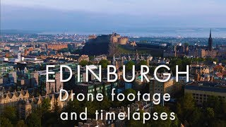 Edinburgh (Scotland) In 4k - Drone Footage, Timelapses And Video Footage With Nikon D850