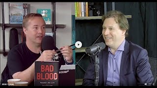 E828 John Carreyrou WSJ: how he broke Theranos story, reveals fraud & deception in book