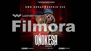 Onokesa kwbborah ft Beckie 256