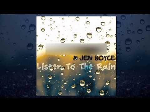 Jaldaire feat. Jen Boyce - Listen To The Rain