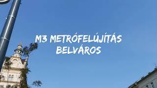 M3 metrófelújítás - Középső szakasz (2020.10.06.)