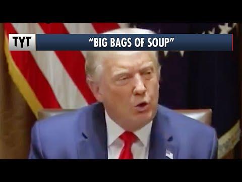 Trump: Left Has BIG Bags Of Soup!