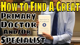 How to Find A Great Primary Doctor And/Or Specialist